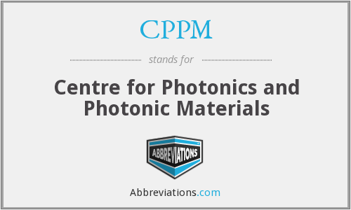 CPPM - Centre for Photonics and Photonic Materials