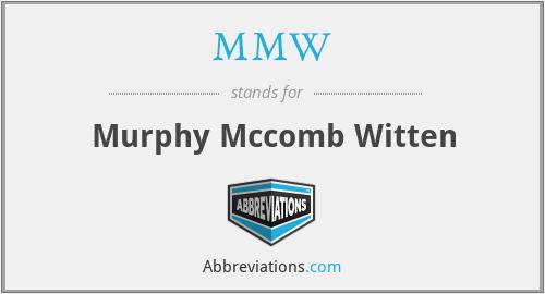 MMW - Murphy Mccomb Witten