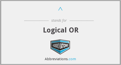 ^ - Logical OR