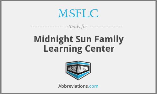 MSFLC - Midnight Sun Family Learning Center
