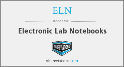 ELN - Electronic Lab Notebooks