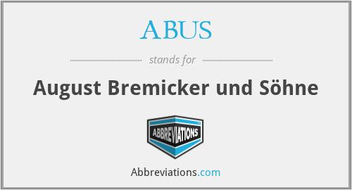 ABUS - August Bremicker und Söhne