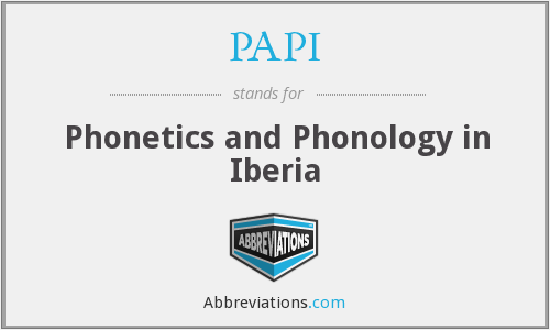 PAPI - Phonetics and Phonology in Iberia
