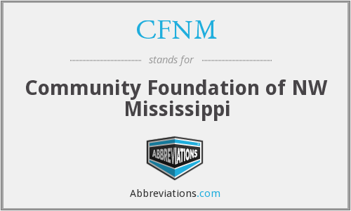 CFNM - Community Foundation of NW Mississippi