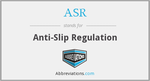 ASR - Anti-Slip Regulation