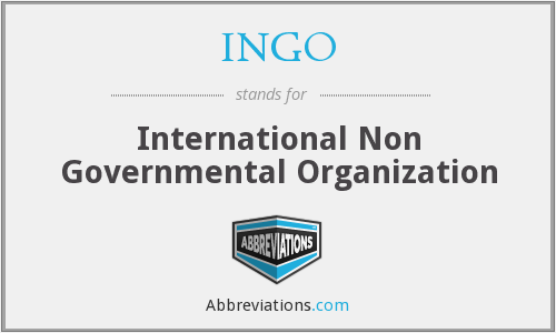 INGO - International Non Governmental Organization