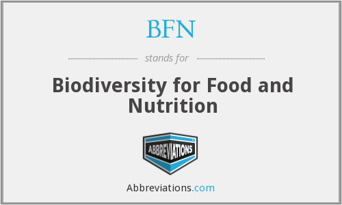 BFN - Biodiversity for Food and Nutrition