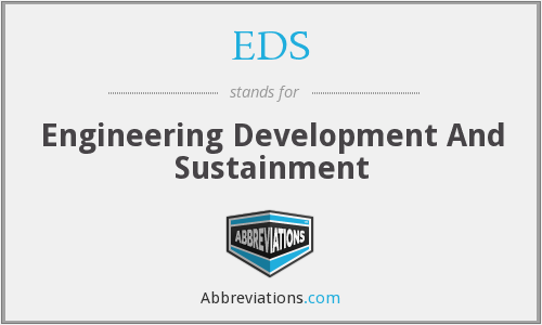 EDS - Engineering Development And Sustainment