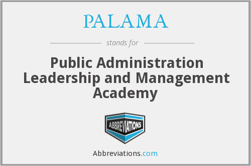 PALAMA - Public Administration Leadership and Management Academy