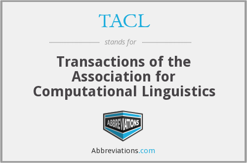 TACL - Transactions of the Association for Computational Linguistics