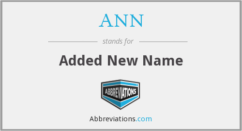ANN - Added New Name