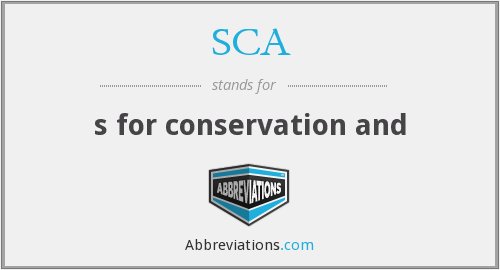 SCA - s for conservation and