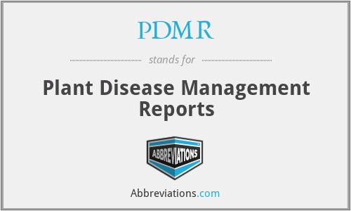 PDMR - Plant Disease Management Reports