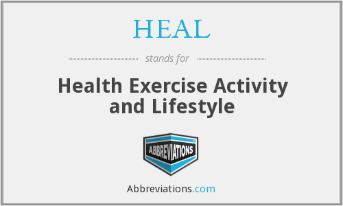 HEAL - Health Exercise Activity and Lifestyle