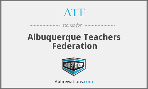ATF - Albuquerque Teachers Federation