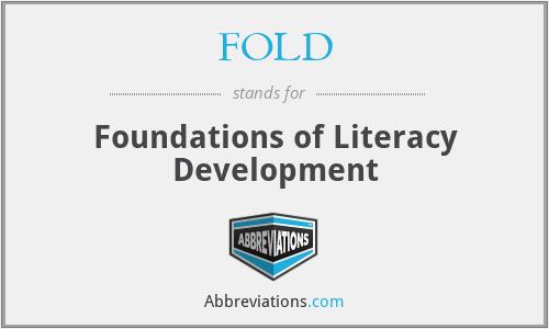 FOLD - Foundations of Literacy Development