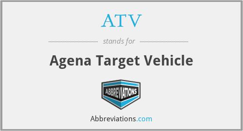 ATV - Agena Target Vehicle