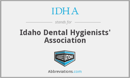 IDHA - Idaho Dental Hygienists' Association