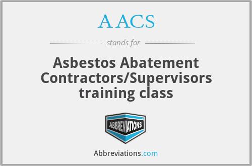 AACS - Asbestos Abatement Contractors/Supervisors training class