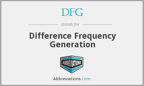 DFG - Difference Frequency Generation