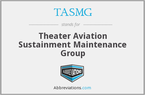 TASMG - Theater Aviation Sustainment Maintenance Group