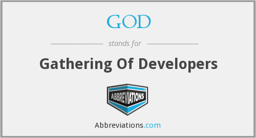 GOD - Gathering Of Developers