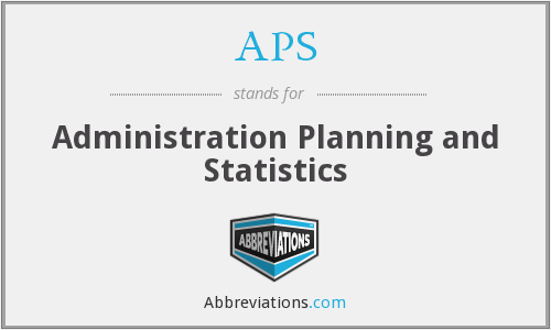 APS - Administration Planning and Statistics