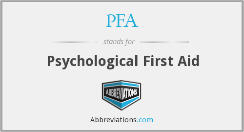 PFA - Psychological First Aid