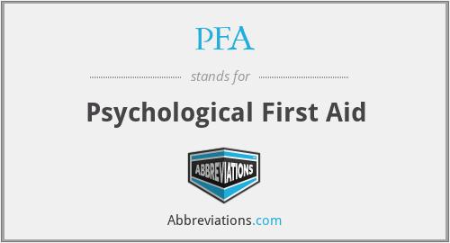 PFA - Psychological First Aid