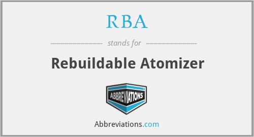RBA - Rebuildable Atomizer