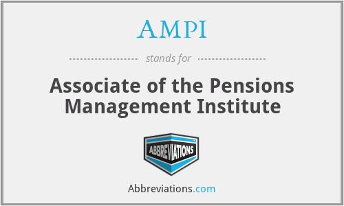 AMPI - Associate of the Pensions Management Institute