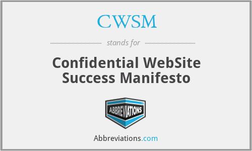 CWSM - Confidential WebSite Success Manifesto