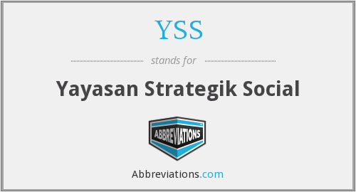 YSS - Yayasan Strategik Social