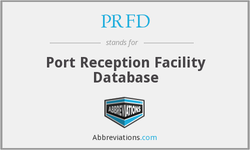 PRFD - Port Reception Facility Database