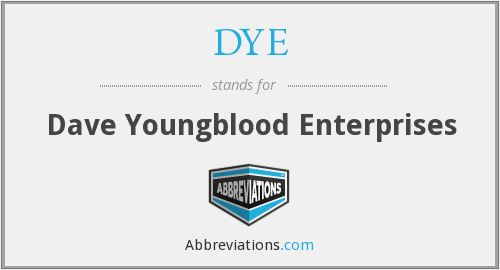 DYE - Dave Youngblood Enterprises
