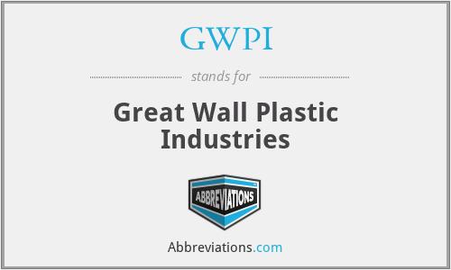 GWPI - Great Wall Plastic Industries