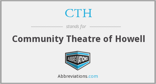 CTH - Community Theatre of Howell