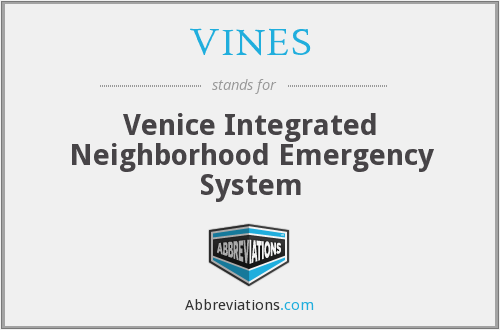 VINES - Venice Integrated Neighborhood Emergency System