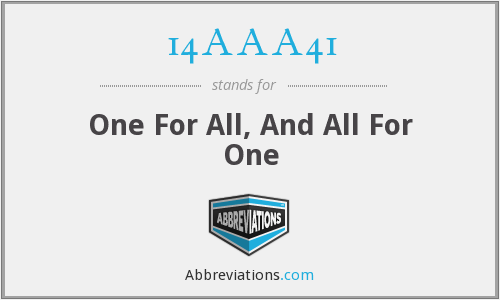 14AAA41 - One For All, And All For One