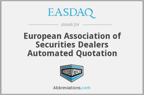 What does EASDAQ stand for?
