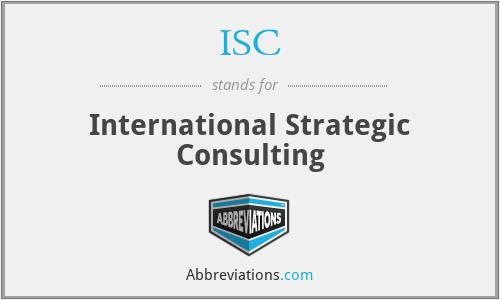 ISC - International Strategic Consulting