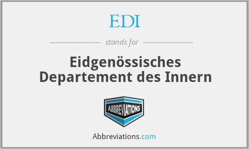 EDI - Eidgenössisches Departement des Innern