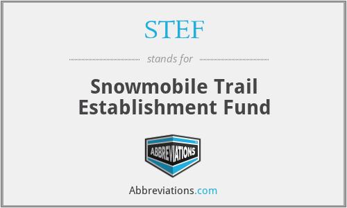 STEF - Snowmobile Trail Establishment Fund