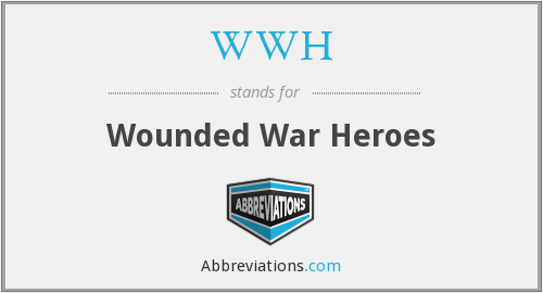 WWH - Wounded War Heroes