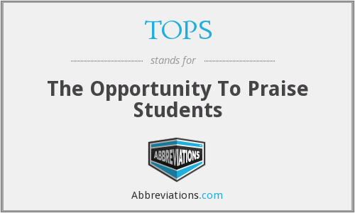 TOPS - The Opportunity To Praise Students