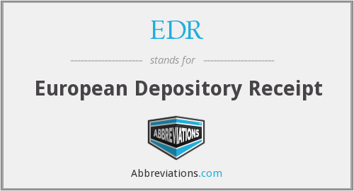 EDR - European Depository Receipt