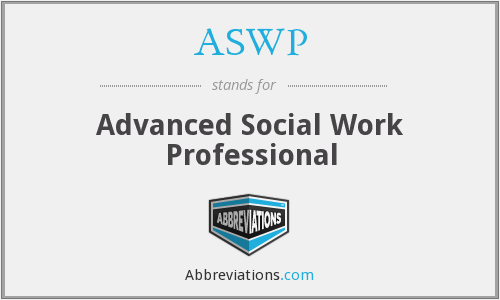 ASWP - Advanced Social Work Professional