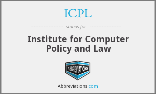 ICPL - Institute for Computer Policy and Law