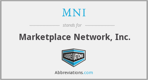 MNI - Marketplace Network, Inc.