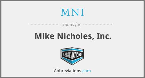 MNI - Mike Nicholes, Inc.